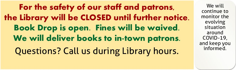 Library Closed til further notice